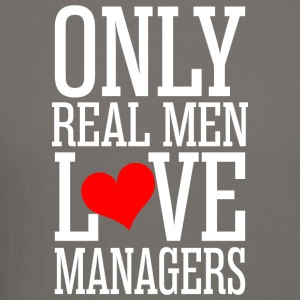 Only Real Men Love Managers - Crewneck Sweatshirt