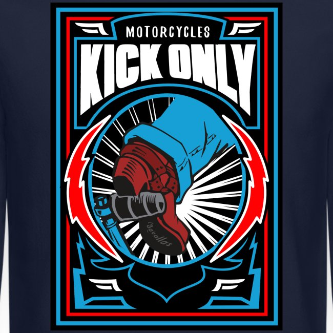 Motorcycles Kick Only