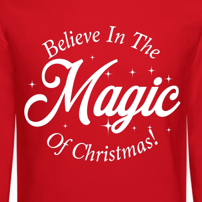 Believe In The Magic of Christmas Design!