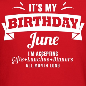 It's my Birthday June I accept anything - Crewneck Sweatshirt