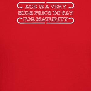 Age Is A Very High Price To Pay For Maturity - Crewneck Sweatshirt