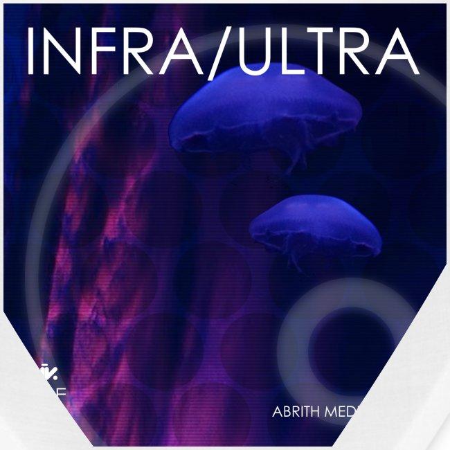 Infra-Ultra