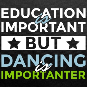 Education is important but dancing is importanter - Duffel Bag