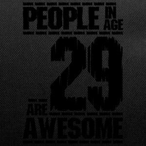 PEOPLE IN AGE 29 ARE AWESOME - Duffel Bag
