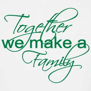 Together We Make A Family - Men's Tall T-Shirt