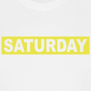 SATURDAY - Men's Tall T-Shirt