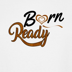 BORN READY 03 - Men's Tall T-Shirt