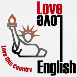 Love English, love USA - Men's Tall T-Shirt