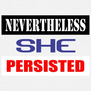 nevertheless she persisted-Box - Men's Tall T-Shirt