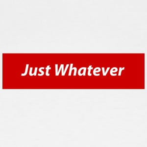 Just Whatever Mock - Men's Tall T-Shirt