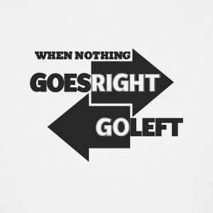 Goes Right Go Left - Men's Tall T-Shirt