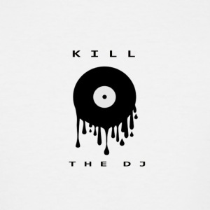 kill the dj - Men's Tall T-Shirt