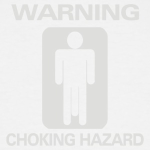 Choking Hazard - Men's Tall T-Shirt