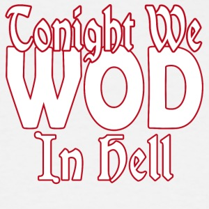 WOD in Hell - Men's Tall T-Shirt