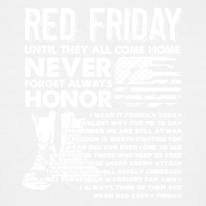 Red Friday Untill They All Come Home Shirt - Men's Tall T-Shirt