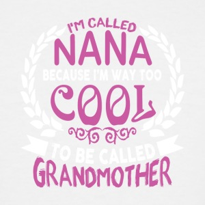 I'm Called Nana T Shirt - Men's Tall T-Shirt