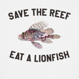Save The Reef Eat A Lionfish - Men's Tall T-Shirt