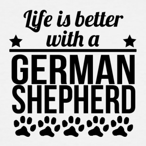 Life Is Better With A German Shepherd - Men's Tall T-Shirt