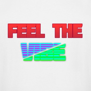 Feel The Vibe - Men's Tall T-Shirt