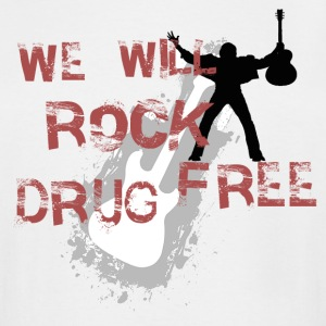 We Will Rock Drug Free Anti-drug proclaimation - Men's Tall T-Shirt