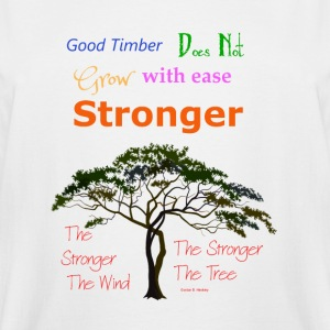 Stronger the Tree - Men's Tall T-Shirt