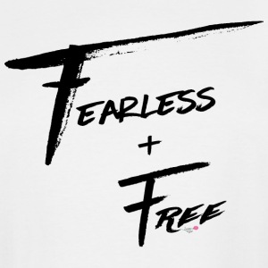Fearless and Free - Men's Tall T-Shirt