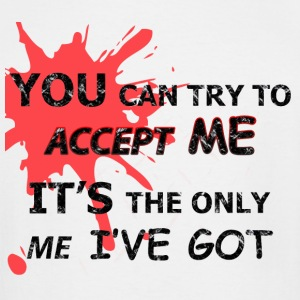 You Can Try To Accept Me (white) - Men's Tall T-Shirt