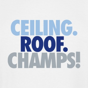 Ceiling roof champs - Men's Tall T-Shirt