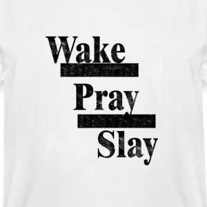 Wake, Pray, Slay tee - Men's Tall T-Shirt