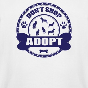 Dont Shop Adopt Pet Rescue Adoption - Men's Tall T-Shirt