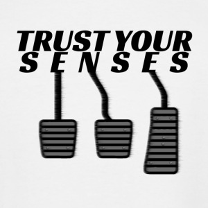Trust your senses - Men's Tall T-Shirt
