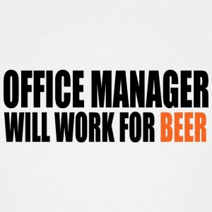 Beer - office manager will work for beer - Men's Tall T-Shirt
