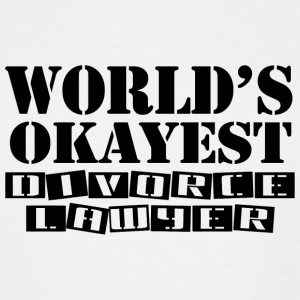 Divorce lawyer - world's okayest divorce lawyer - Men's Tall T-Shirt