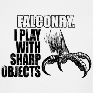 Falconry - Falconry i play with sharp objects - Men's Tall T-Shirt