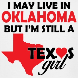 OKLAHOMA - I May Live In OKLAHOMA But I'm Still - Men's Tall T-Shirt