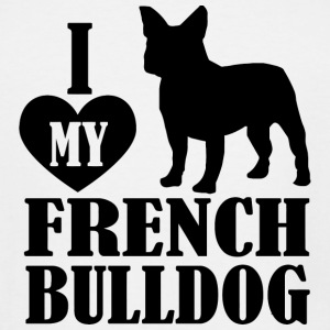 Bulldog - I Love My French Bulldog - Men's Tall T-Shirt