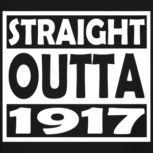 100th Birthday T Shirt Straight Outta 1917 - Men's Tall T-Shirt