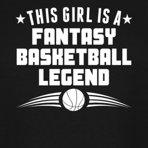 This Girl Is A Fantasy Basketball Legend - Men's Tall T-Shirt