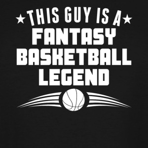 This Guy Is A Fantasy Basketball Legend - Men's Tall T-Shirt