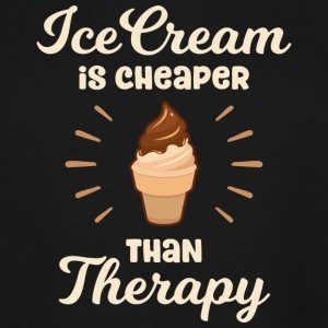 Ice Cream is cheaper than Therapy - Men's Tall T-Shirt