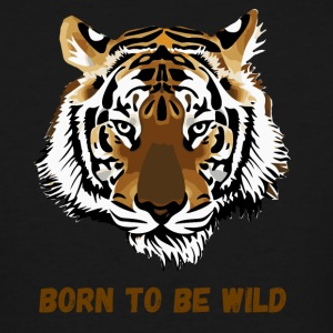 BORN TO BE WILD - Men's Tall T-Shirt