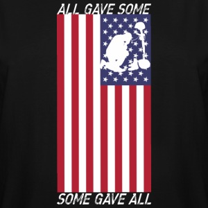 All Gave Some Some Gave All - Men's Tall T-Shirt