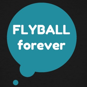 Flyball forever speech bubble - Men's Tall T-Shirt