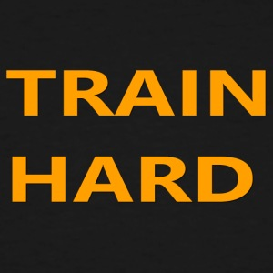 TRAIN HARD ORANGE - Men's Tall T-Shirt