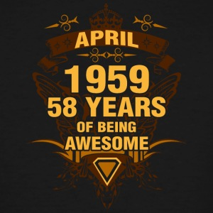 April 1959 58 Years of Being Awesome - Men's Tall T-Shirt