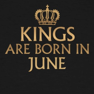 Kings are Born in June - Men's Tall T-Shirt