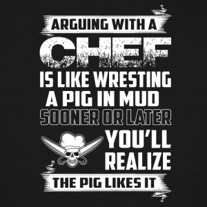 Arguing with a Chef - Men's Tall T-Shirt