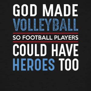 Volleyball tshirts God Made Volleyball - Men's Tall T-Shirt