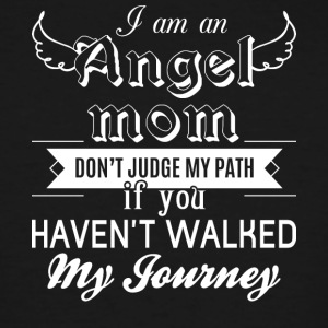 I Am An Angel Mom T Shirt - Men's Tall T-Shirt