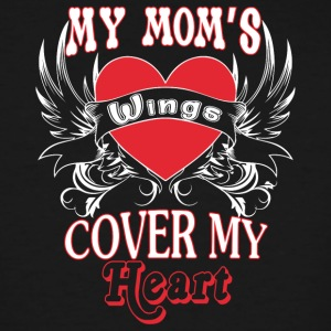 My Mom's Wings Cover My Heart T Shirt - Men's Tall T-Shirt